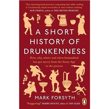 A Short History of Drunkenness (0241359244)
