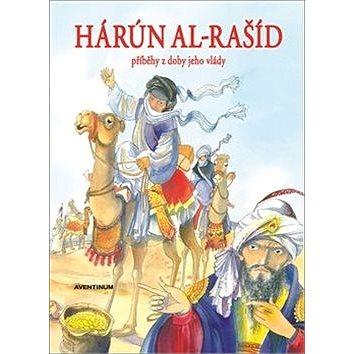 Hárún-al-Rašíd: Příběhy z doby jeho vlády (978-80-7151-273-8)
