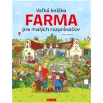 Veľká knižka Farma pre malých rozprávačov (978-80-88276-37-1)