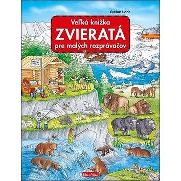 Veľká knižka Zvieratá pre malých rozprávačov (978-80-88276-49-4)