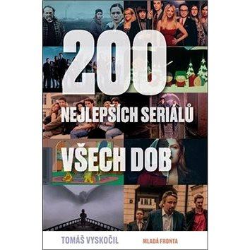 200 nejlepších seriálů všech dob (978-80-204-5045-6)