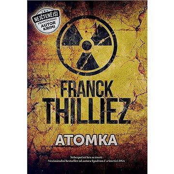 Atomka: Nebezpečná hra se smrtí (978-80-7597-182-1)