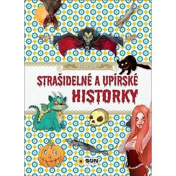 Strašidelné a upírské historky: Děsivé čtení (978-80-7567-268-1)
