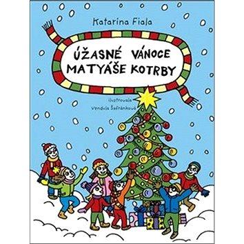 Úžasné Vánoce Matyáše Kotrby (978-80-906424-1-6)