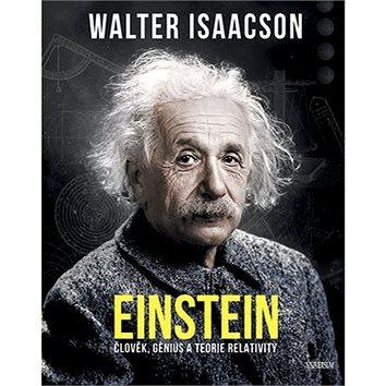 Einstein: Člověj, génius a teorie relativity (978-80-242-6279-6)