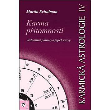 Karmická astrologie 4: Karma přítomnosti (978-80-88913-68-9)