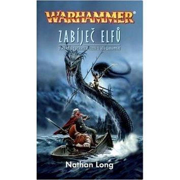 Warhammer Zabíječ elfů (978-80-7332-148-2)
