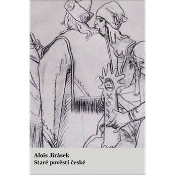 Staré pověsti české (978-80-7577-827-7)
