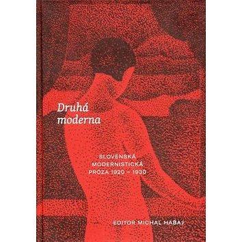 Literárne informačné centrum Druhá moderna: Slovenská modernistická próza 1920 - 1930 (978-80-8119-113-8)