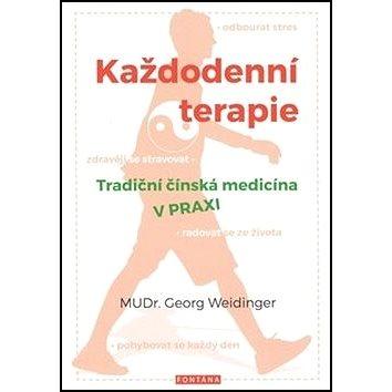 Každodenní terapie: Tradiční čínská medicína v praxi (978-80-7336-957-6)