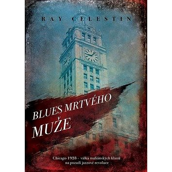 Blues Mrtvého muže (978-80-7597-351-1)