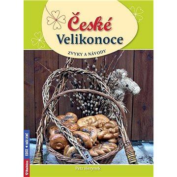 České Velikonoce, zvyky a návody (978-80-7346-251-2)