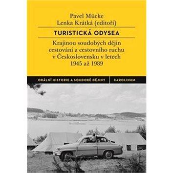 Turistická odysea: rajinou soudobých dějin cestování a cestovního ruchu v Československu v letech 1 (978-80-246-4055-6)