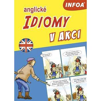 Anglické idiomy v akci (978-80-7547-382-0)