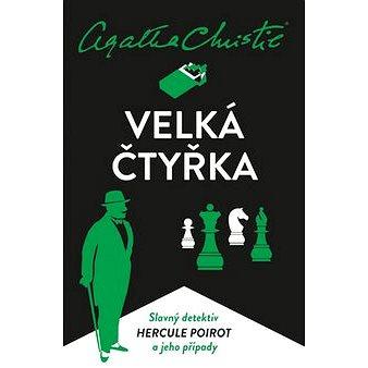 Velká čtyřka: Slavný detektiv Hercule Poirot a jeho případy (978-80-7617-439-9)