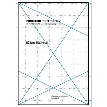 Didaktika matematiky se zaměřením na specifické poruchy učení (978-80-210-8673-9)