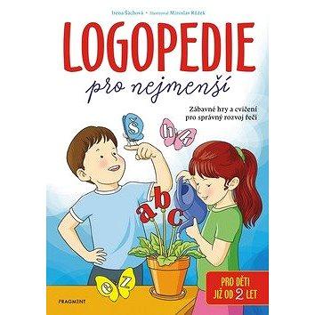 Logopedie pro nejmenší: Zábavné hry a cvičení pro správný rozvoj řeči (978-80-253-4140-7)