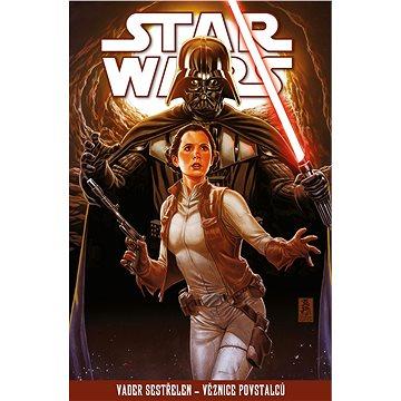 STAR WARS: Vader sestřelen - Věznice povstalců (978-80-252-4639-9)