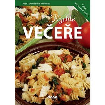 Rychlé večeře: Nové recepty naší rodiny (978-80-7322-217-8)