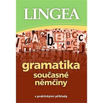 Gramatika současné němčiny: s praktickými příklady (978-80-7508-454-5)