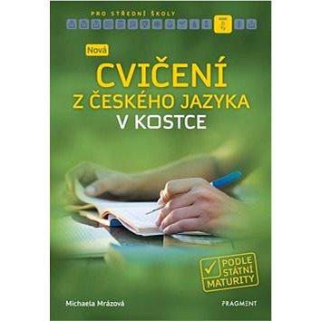 Nová cvičení z českého jazyka v kostce pro SŠ (978-80-253-4315-9)