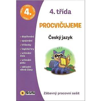 Procvičujeme 4. třída Český jazyk: Zábavný pracovní sešit (978-80-7567-448-7)