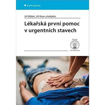 Lékařská první pomoc v urgentních stavec (978-80-271-0590-8)