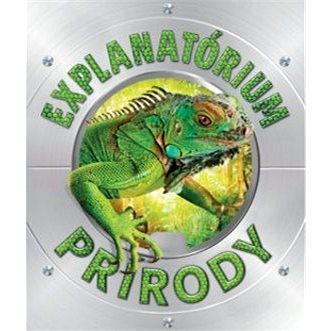 Explanatórium prírody (978-80-556-3947-5)