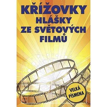 Křížovky Hlášky z světových filmů: Velká písmena (978-80-7541-185-3)