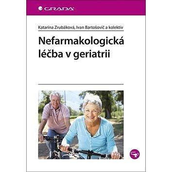 Nefarmakologická léčba v geriatrii (978-80-271-2207-3)