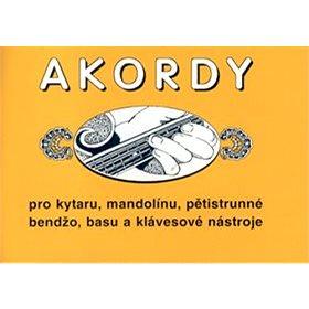 Akordy: Pro kytaru, mandolínu, pětistrunné bendžo, basu a klávesové nástroje (9790706556291)