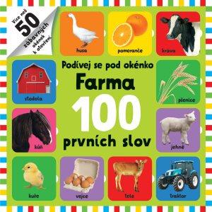 Podívej se pod okénko Farma 100 prvních slov (978-80-256-2693-1)