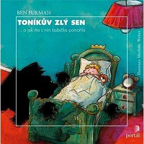 Toníkův zlý sen: ...a jak mu s ním babička pomohla (978-80-262-1564-6)