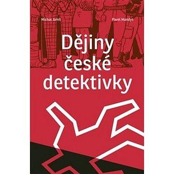 Dějiny české detektivky (978-80-7432-977-7)
