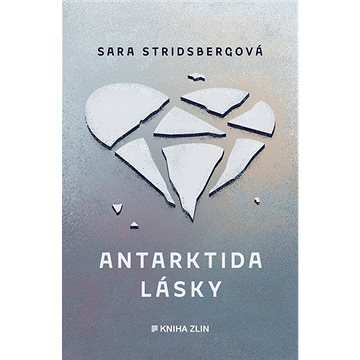 Antarktida lásky (978-80-7473-953-8)