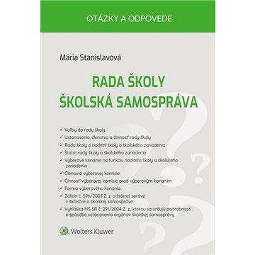 Rada školy Školská samospráva: Otázky a odpovede (978-80-571-0191-8)