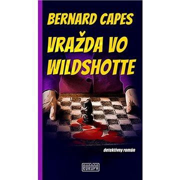 Vražda vo Wildshotte: detektívny román (978-80-89666-86-7)