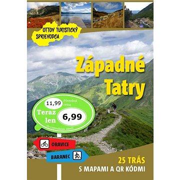 Západné Tatry Ottov turistický sprievodca: 25 trás s mapami a QR kódmi (978-80-7451-828-7)