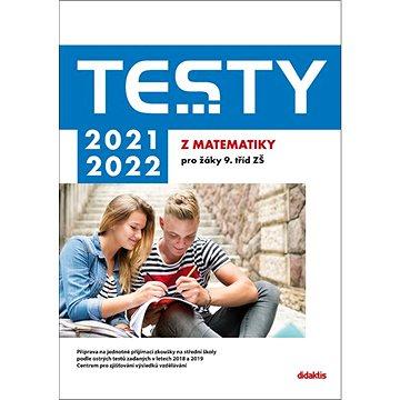 Testy 2021-2022 z matematiky pro žáky 9. tříd ZŠ (978-80-7358-339-2)