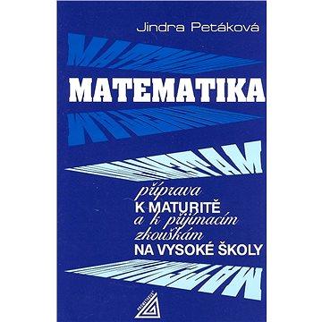 Matematika příprava k maturitě: k přijímacím zkouškám na vysoké školy (978-80-7196-476-6)