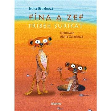 Fína a Zef: Příběh surikat (978-80-00-05992-1)