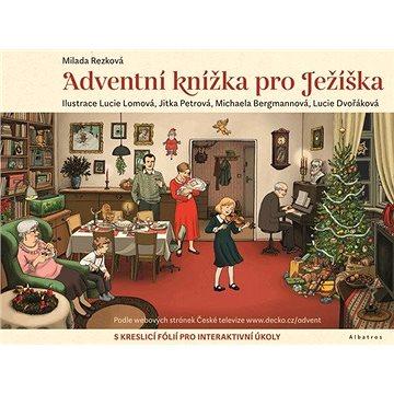 Adventní knížka pro Ježíška: S kreslící fólií pro ineraktivní úkoly (978-80-253-4932-8)