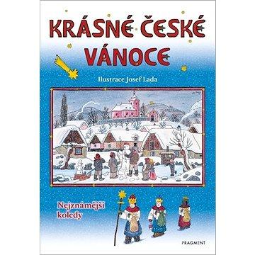 Krásné české Vánoce: Nejznámější koledy (978-80-253-4950-2)