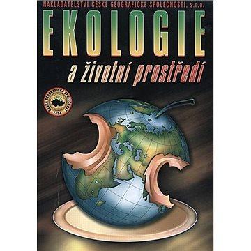 Ekologie a životní prostředí: pro SOŠ a SOU (978-80-87476-05-5)