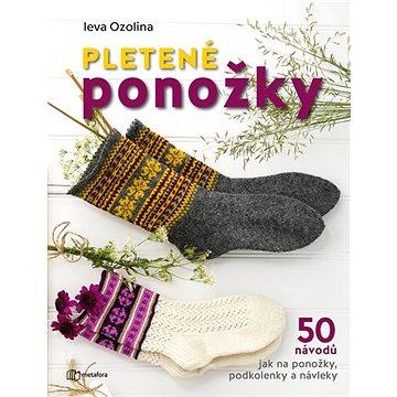 Pletené ponožky: 50 návodů jak na ponožky, podkolenky a návleky (978-80-7625-125-0)