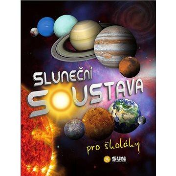 Sluneční soustava pro školáky (978-80-7567-572-9)