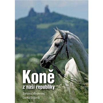 Koně z naší republiky (978-80-87091-89-0)