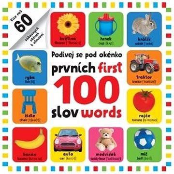 Podívej se pod okénko Prvních 100 slov: First 100 words (978-80-256-2872-0)
