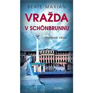 Vražda v Schönbrunnu: Vídeňské krimi (978-80-243-9739-9)