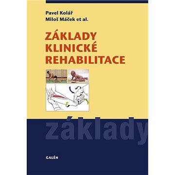 Základy klinické rehabilitace (978-80-7492-509-2)